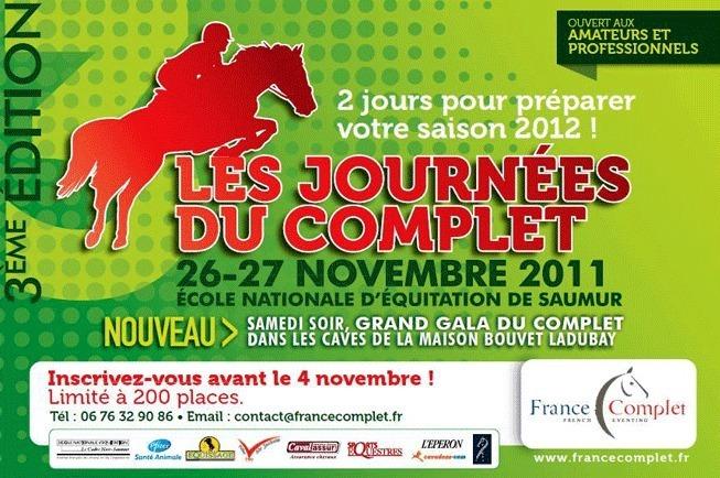 Les journées du complet, les 26 et 27 novembre 2010, à l'IFCE à Saumur.